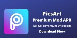 Download Picsart Mod APK ( Unlocked/Gold/Premium ) for Android, iOS 2021