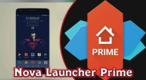 Download Nova Launcher Prime Apk Latest Version for Android, iOS 2021