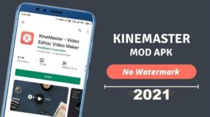 Download KineMaster MOD Apk Latest Version for Android, iOS, PC 2021