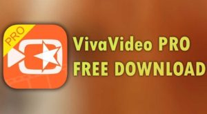 Download VivaVideo Pro Apk Latest Version for Android & iOS & PC 2021
