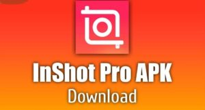 Download InShot Pro APK Latest Version (Unlocked) for Android, iOS 2021