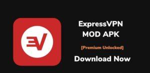 Download ExpressVPN Premium MOD APK Free for Android, iOS 2021