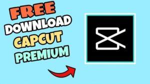 CapCut MOD APK v3.1.0 Download (Premium Unlocked) for Android & iOS