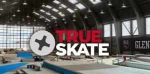 True Skate MOD APK Download (Unlimited Money, Unlock All Skateparks)